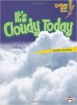 It's Cloudy Today book